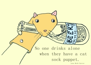 cat_sock_puppets_and_drinking_alone__by_lbc233-d4v115e